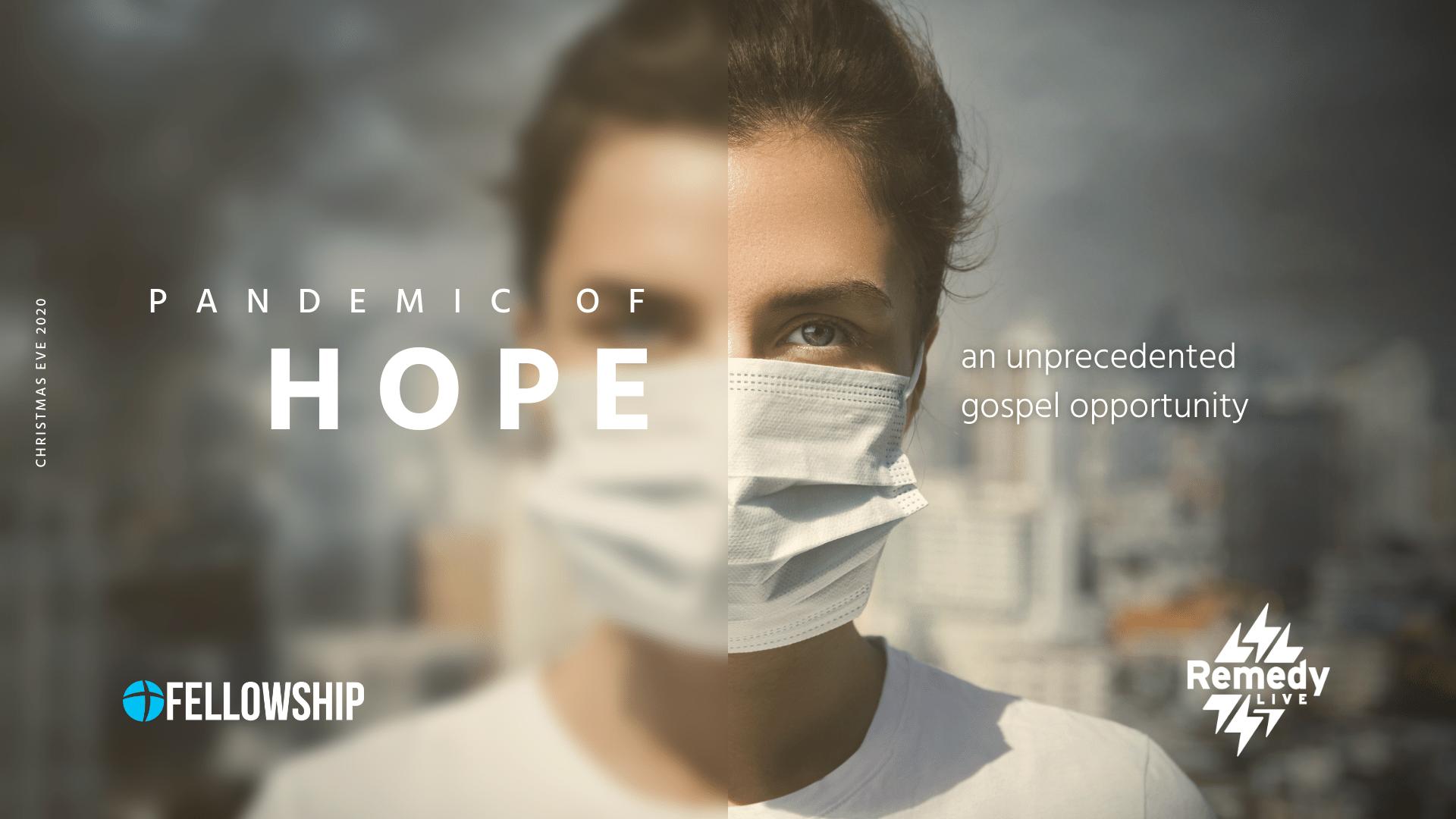 Pandemic of Hope